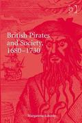 British Pirates and Society, 1680-1730