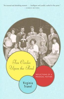 Ten Circles Upon the Pond: Reflections of a Prodigal Mother