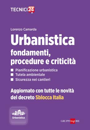 Urbanistica: fondamenti, procedure e criticità