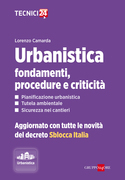 Urbanistica: fondamenti, procedure e criticità