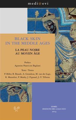 Black Skin in the Middle Ages / La Peau noire au Moyen Âge