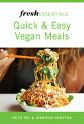 Fresh Essentials: Quick And Easy Vegan Meals