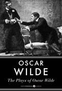The Plays Of Oscar Wilde