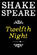 Twelfth Night; Or What You Will
