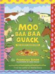Moo Baa Baa Quack: Farmyard Stories