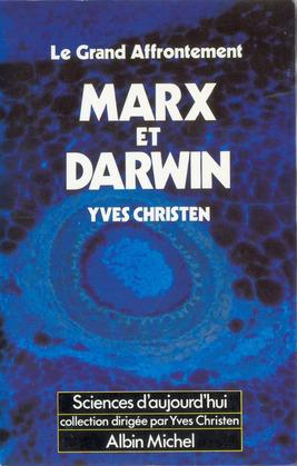 Marx et Darwin, le grand affrontement