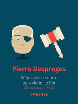 Requisitoire contre Jean-Marie Le Pen