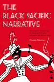 The Black Pacific Narrative: Geographic Imaginings of Race and Empire between the World Wars