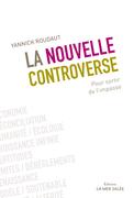La nouvelle controverse