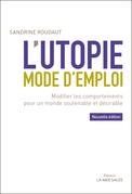 L'utopie, mode d'emploi