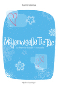 Mademoiselle Tic-Tac. Le Premier Baiser