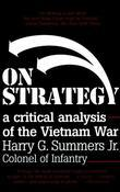 On Strategy: A Critical Analysis of the Vietnam War