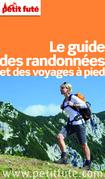 Le guide des Randonnées à pied 2015 Petit Futé (avec photos et avis des lecteurs)