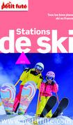 Guide des stations de ski 2015 Petit Futé (avec photos et avis des lecteurs)