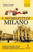 I 100 delitti di Milano