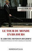 Il Giro Del Mondo In 80 Giorni (Versione Integrale con Testo Originale in Francese e Illustrazioni)