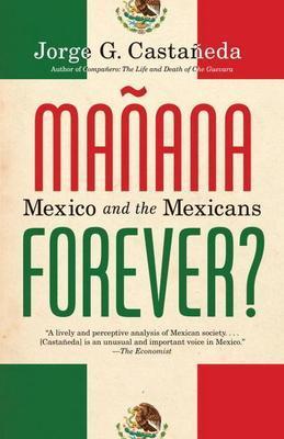 Manana Forever?