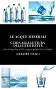 Guida alla lettura delle etichette delle acque minerali italiane