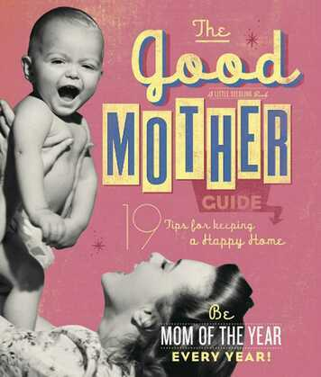 The Good Mother's Guide