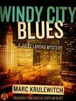 Windy City Blues: A Jules Landau Mystery