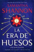 La era de los huesos: (Bone Seasno--Spanish-language Ediotion)