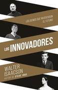 Innovadores (Innovators-SP): Los genios que inventaron el futuro