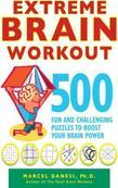 Extreme Brain Workout: 500 Fun and Challenging Puzzles to Boost Your Brain Power