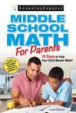 Middle School Math for Parents: 10 Steps to Help Your Child Master Math