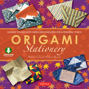 Origami Stationery: (Downloadable Material Included)