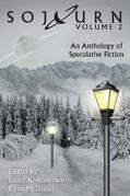 Sojourn: An Anthology of Speculative Fiction Volume 2