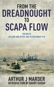 From the Dreadnought to Scapa Flow: Volume III Jutland and After May to December 1916