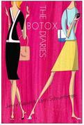 The Botox Diaries: A Novel