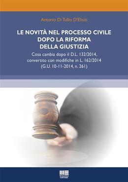 Le novità nel processo civile dopo la riforma della giustizia