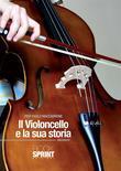 Il violoncello e la sua storia