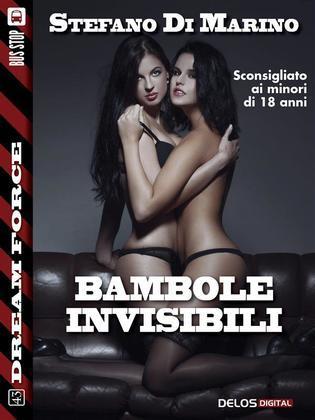 Bambole invisibili