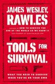 Tools for Survival: What You Need to Survive When You¿re on Your Own