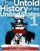 The Untold History of the United States, Volume 1: Young Readers Edition, 1898-1945