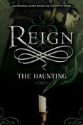 Reign: The Haunting