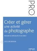 Créer et gérer une activité de photographe