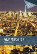 Vive Erasmus !