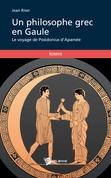 Un philosophe grec en Gaule