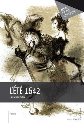 L'Eté 1642