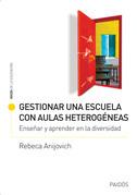 Gestionar una escuela con aulas heterogéneas