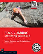 Rock Climbing, 2nd Edition: Mastering Basic Skills