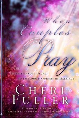 When Couples Pray: The Little Known Secret to Lifelong Happiness in Marriage
