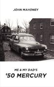 Me and My Dad's '50 Mercury