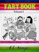 Gross Out Book: Funny Kids Books Ages 4-10: Best Graphic Novels For Kids Fart Book Volume 1