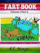 Fart Book: Fart Monster Bean Fart Jokes & Stories: Gross Out Book Fart Book Volume 2 + 3