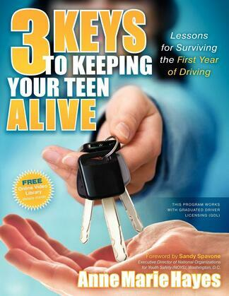3 Keys to Keeping Your Teen Alive: Lessons for Surviving the First Year of Driving