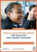 Special Educational Needs for Qualified and Trainee Teachers: A practical guide to the new changes
